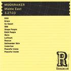 Moonraker - The Middle East - Cambridge, MA - 3.27.03