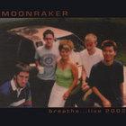 Moonraker - Breathe 2002