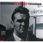 Morrissey - Southpaw Grammar (Legacy Edition)
