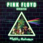Mostly Autumn - Pink Floyd Revisited