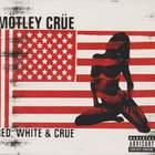 Mötley Crüe - Red, White & Crue CD2