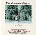 The Mountain Goats - The Coroner's Gambit