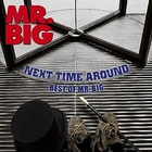 MR. Big - Next Time Around