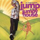Mr. DAVID - Jump in the Jumpy House