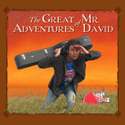 Mr. DAVID - The Great Adventures of Mr. David