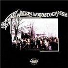 Muddy Waters - Woodstock Album