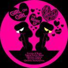 Girl On Girl - The Remix EP
