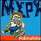 MXPX - Pokinatcha