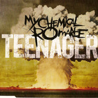 My Chemical Romance - Teenagers CDM
