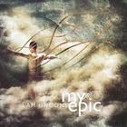 My Epic - I Am Undone