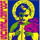 My Life with the Thrill Kill Kult - Kooler Than Jesus