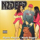 N2DEEP - Slightly Pimpish/Mostly Doggish