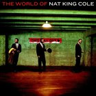 Nat King Cole - The World Of Nat King Cole