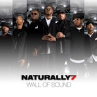 Naturally 7 - Wall Of Sound