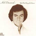 Neil Diamond - You Dont Bring Me Flowers
