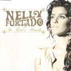 Nelly Furtado - In God's Hands CDM