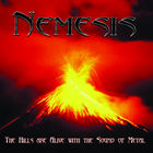 Nemesis - The Hills Are Alive with The Sound of Metal