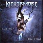 Nevermore - Dead Heart In A Dead World (Ltd. Edt)