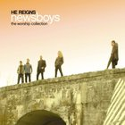 Newsboys - He Reigns The Worship Collection