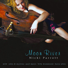 Nicki Parrott - Moon River