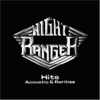 Night Ranger - Hits, Acoustic & Rarities
