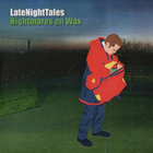 Nightmares On Wax - Late Night Tales