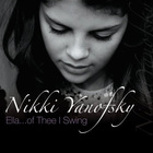 Nikki Yanofsky - Ella... Of Thee I Swing