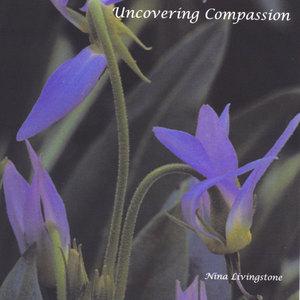Uncovering Compassion