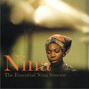 Nina: The Essential Nina Simone