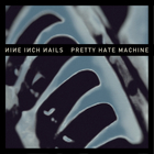 Nine Inch Nails - Pretty Hate Machine (Remastered)