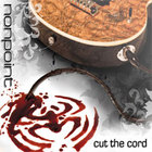Nonpoint - Cut The Cord