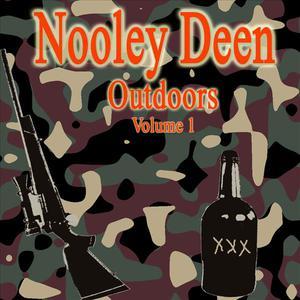 Nooley Deen Outdoors Volume 1