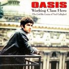 Oasis - Working Class Hero