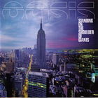 Oasis - Standing On The Shoulder Of Giants CD1
