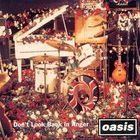 Oasis - Don't Look Back In Anger (EP)