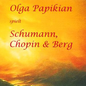 Olga Papikian spielt Schumann, Chopin & Berg