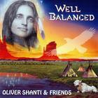 Oliver Shanti - Well Balanced