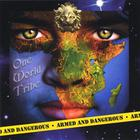 One World Tribe - Armed And Dangerous