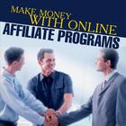 How to Make Money with Online Affiliate Programs