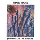Open Hand - Jammin' On the Breaks