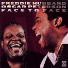 Oscar Peterson - Freddie Hubbard & Oscar Peterson - Face To Face