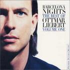 Ottmar Liebert - Barcelona Nights. The Best of... Volume One
