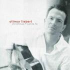 Ottmar Liebert - Christmas + Santa Fe