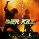 Overkill - Wrecking Everything: Live