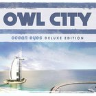 Owl City - Ocean Eyes (Deluxe Edition) CD1