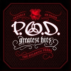 P.O.D. - Greatest Hits (The Atlantic Years)