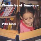 Pablo Embon - Chronicles Of Tomorrow