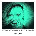 Panacea - Rare And The Unreleased
