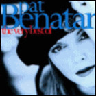 Pat Benatar - The Very Best Of, Vol. 1