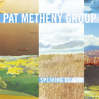 Pat Metheny - Speaking Of Now